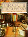 Trout & Trouting