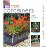Great Containers: Making - Decorating - Planting