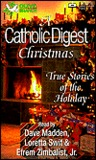 A Catholic Digest Christmas: True Stories of the Holiday