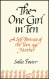 The One Girl in Ten by Sallie Foster