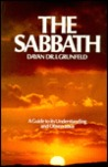 Sabbath: A Guide to Its Understanding and Observance