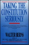 Taking the Constitution Seriously