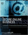 The Secure Online Business: E-Commerce, IT Functionality and Business Continuity