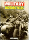The Illustrated History of Military Motorcycles