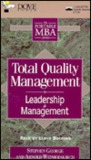 Total Quality Management: Leadership & Management