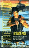 Ultimate Price (Mack Bolan The Executioner, #266)