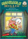 Miserable Millie [With CD]