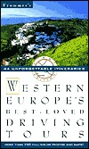 Frommer's Western Europe Best - Loved Driving Tours by George McDonald