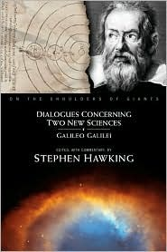 Dialogues Concerning Two New Sciences (On the Shoulders of Giants Series)