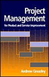 Project Management for Product and Service Improvement