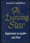 Dancing Star: Inspirations to Guide and Heal