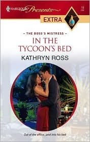 In the Tycoon's Bed by Kathryn    Ross
