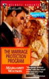 The Marriage Protection Program (Cameron, Utah #5) (Silhouette Intimate Moments, #951)