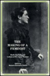 The Making of a Feminist: Early Journals and Letters of M. Carey Thomas