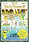 The Do-It-Yourself Project Book