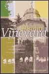 Lord's Distant Vineyard: A History of the Oblates and the Catholic Community in British Columbia