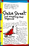 Stella Street: And Everything That Happened