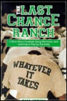 The Last Chance Ranch: A Story about Football, Gang Members, and Learning to Play by the Rules