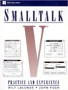 SmallTalk V: Practice and Experience [With *]