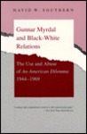 Gunnar Myrdal and Black-White Relations: The Use and Abuse of an American Dilemma, 1944-1969