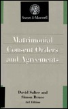 Matrimonial Consent Orders and Agreements, 3rd EDI