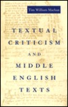 Textual Criticism and Middle English Texts Textual Criticism and Middle English Texts