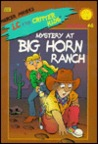 Mystery at Big Horn Ranch