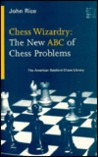 Chess Wizardry: The New ABC of Chess Problems (American Batsford Chess Library)