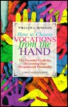 How to Choose Vocations from the Hand: The Essential Guide for Discovering Your Occupational....