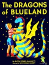 The Dragons of Blueland (My Father's Dragon Trilogy #3)