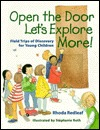 Open the Door, Let's Explore More!: Field Trips of Discovery for Young Children