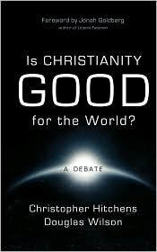 Is Christianity Good for the World? by Christopher Hitchens