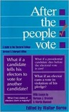 After the People Vote 3rd Edition: A Guide to the Electoral College