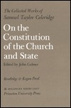 The Collected Works of Samuel Taylor Coleridge, Volume 10: On the Constitution of the Church and State