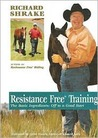 Resistance Free Training: The Basic Ingredients: Off to a Good Start