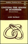 Untying the Knots in Buddhism (Buddhist Tradition)