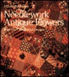 Needlework Antique Flowers: With Over 25 Charted Designs