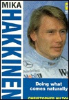 Mika Hakkinen: Doing What Comes Naturally (Heroes on wheels)