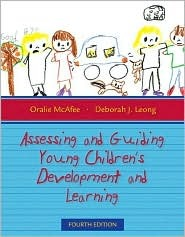 Assessing and Guiding Young Children's Development and Learning (4th Edition)