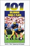 101 Delaware Wing-T Plays