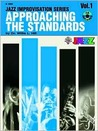 Approaching the Standards, Vol 1: B-Flat, Book & CD
