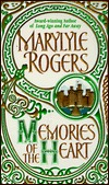 Memories of the Heart by Marylyle Rogers