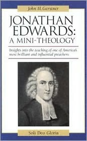 Jonathan Edwards by John H. Gerstner