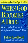 When God Becomes a Drug by Leo Booth