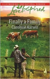 Finally a Family by Carolyne Aarsen