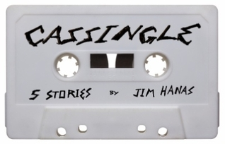 Cassingle by Jim Hanas