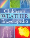 Children's Weather Encyclopedia: Discover the Science Behind Our Planet's Weather
