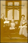 Society and Family Strategy: Erie County, New York 1850-1920