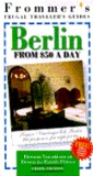 Frommer's Berlin from $50 a Day