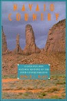 Navajo Country: A Geology and Natural History of the Four Corners Region